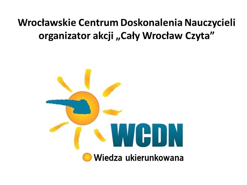 """Wrocławskie Centrum Doskonalenia Nauczycieli organizator akcji """"Cały Wrocław Czyta"""