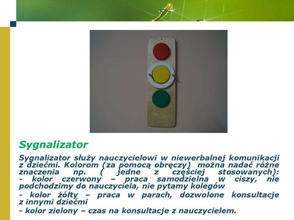 Sygnalizator Sygnalizator służy nauczycielowi w niewerbalnej komunikacji z dziećmi.