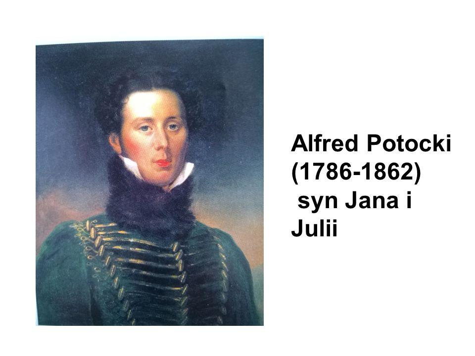 Alfred Potocki (1786-1862) syn Jana i Julii