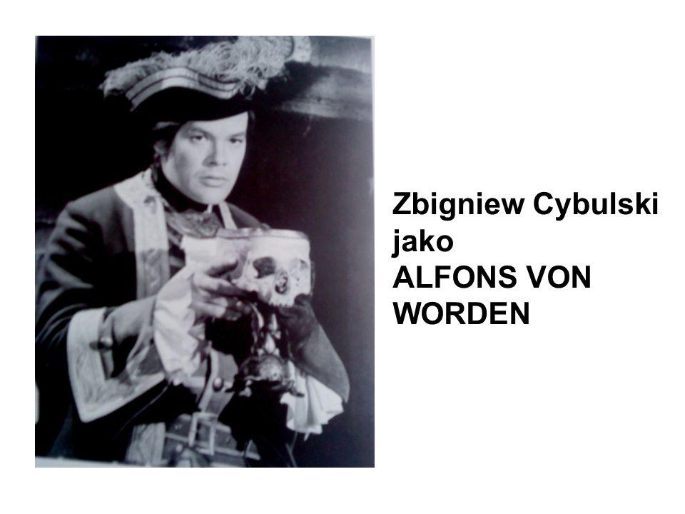 Zbigniew Cybulski jako ALFONS VON WORDEN