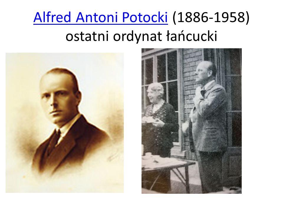 Alfred Antoni PotockiAlfred Antoni Potocki (1886-1958) ostatni ordynat łańcucki
