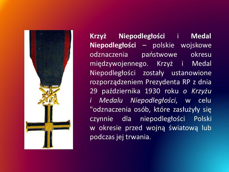 Krzyż Niepodległości i Medal Niepodległości – polskie wojskowe odznaczenia państwowe okresu międzywojennego.