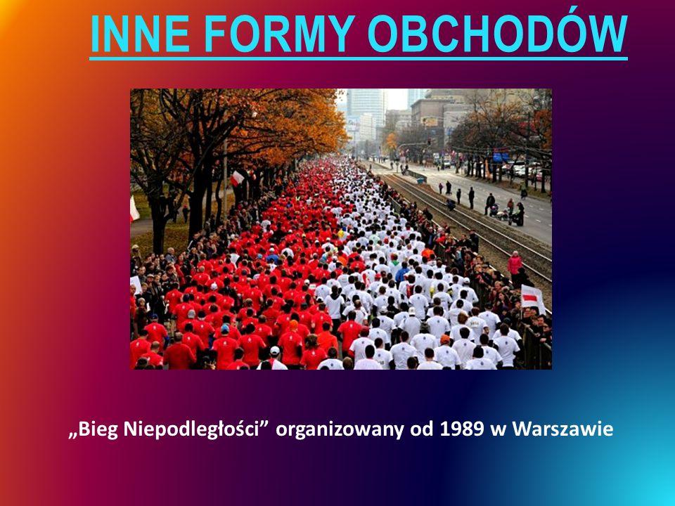 """INNE FORMY OBCHODÓW """"Bieg Niepodległości organizowany od 1989 w Warszawie"""
