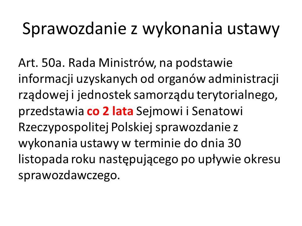 Sprawozdanie z wykonania ustawy Art. 50a.