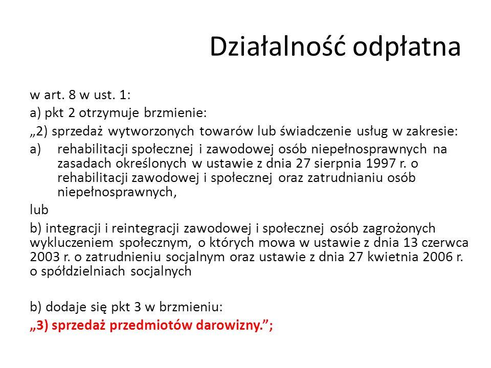 Działalność odpłatna w art. 8 w ust.
