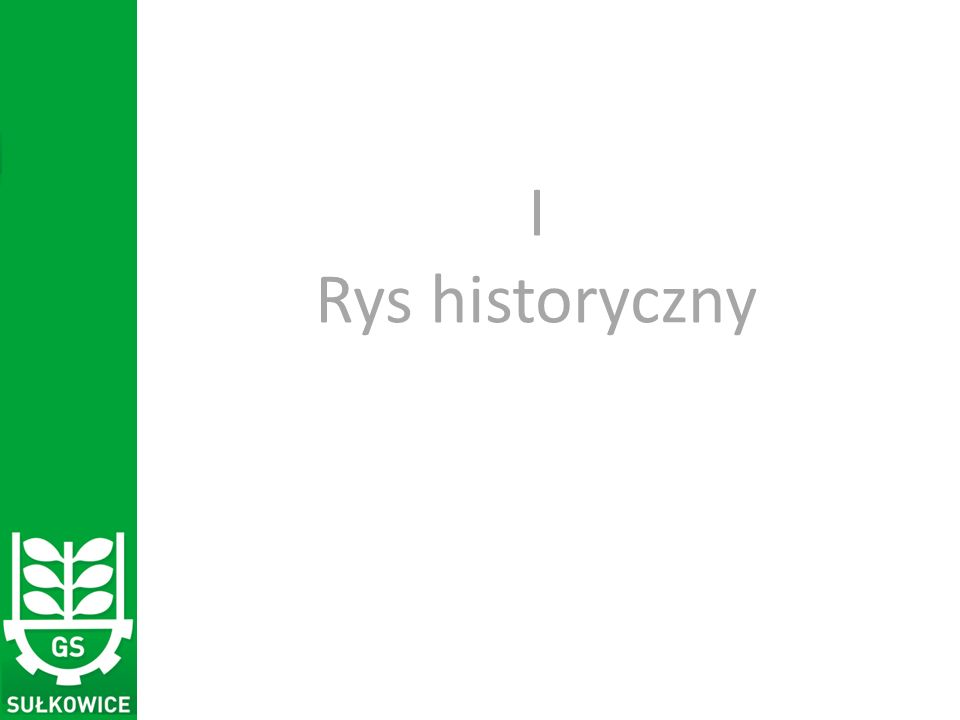 I Rys historyczny