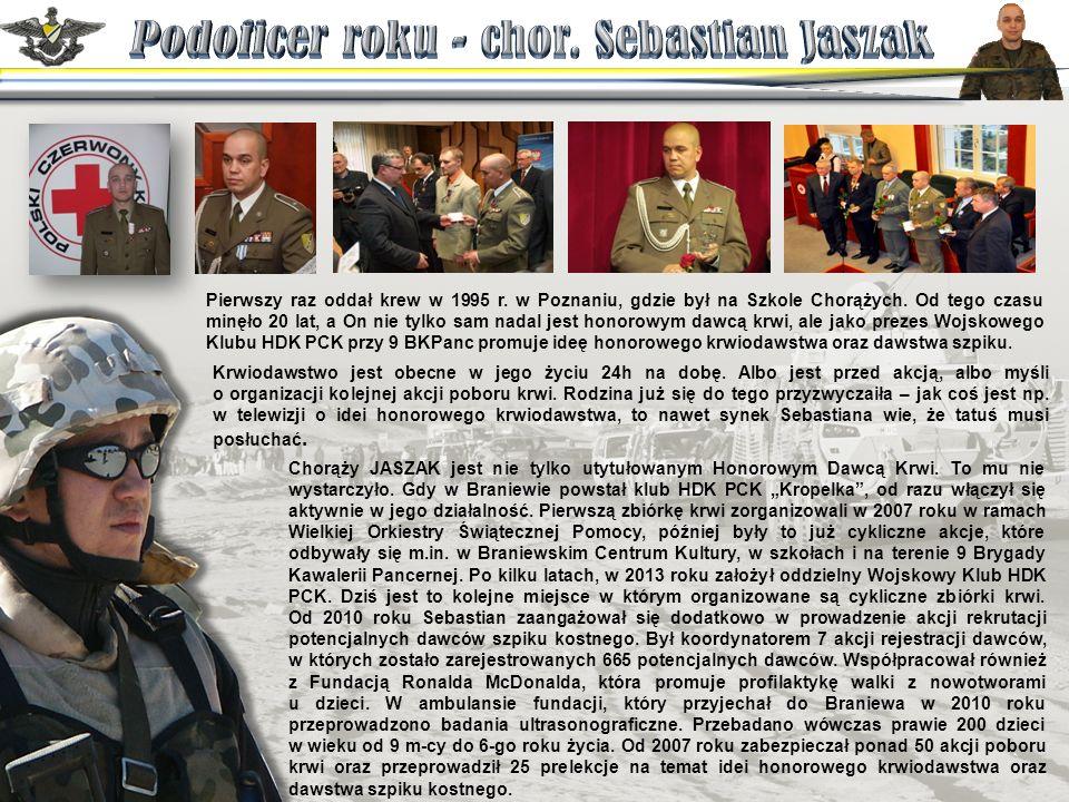 Pierwszy raz oddał krew w 1995 r. w Poznaniu, gdzie był na Szkole Chorążych.