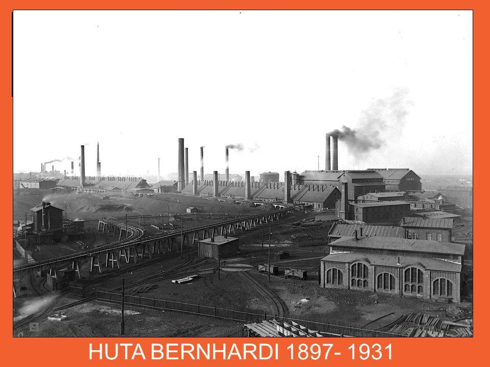HUTA BERNHARDI 1897- 1931 W pobliżu linii Górnośląskiej Kolei w Szopienicach zbudowana zostaje nowa huta BERNHARDI, którą wyposażono w osiem nowoczesnych pieców destylacyjnych systemu Siemensa.