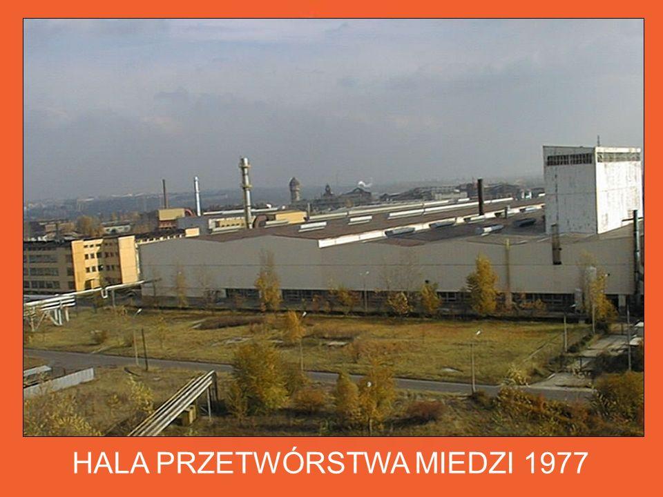 HALA PRZETWÓRSTWA MIEDZI 1977 W okresie transformacji polskiej gospodarki w HMN SZOPIENICE SA nastąpiły zmiany w sferze technologii oraz w strukturze własnościowej.