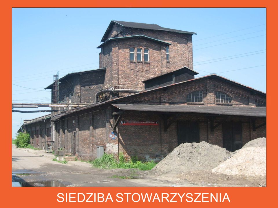 SIEDZIBA STOWARZYSZENIA Powstała z inicjatywy Komisji Historycznej Stowarzyszenia Inżynierów i Techników Przemysłu Hutniczego w budynku dawnego laboratorium chemicznego z końca XIX w.