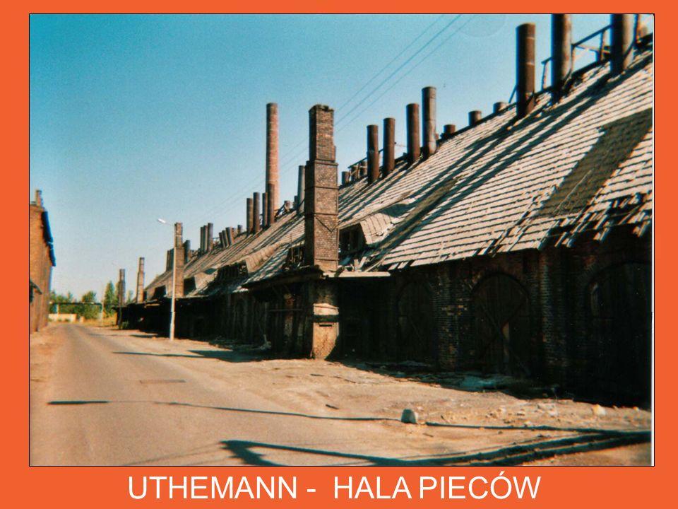 UTHEMANN - HALA PIECÓW Taki stan zabytkowej hali pieców destylacyjnych zachowany był do początku XXI w.