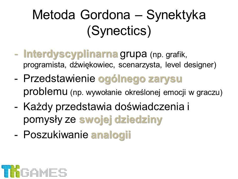 -Interdyscyplinarna -Interdyscyplinarna grupa (np. grafik, programista, dźwiękowiec, scenarzysta, level designer) ogólnego zarysu -Przedstawienie ogól
