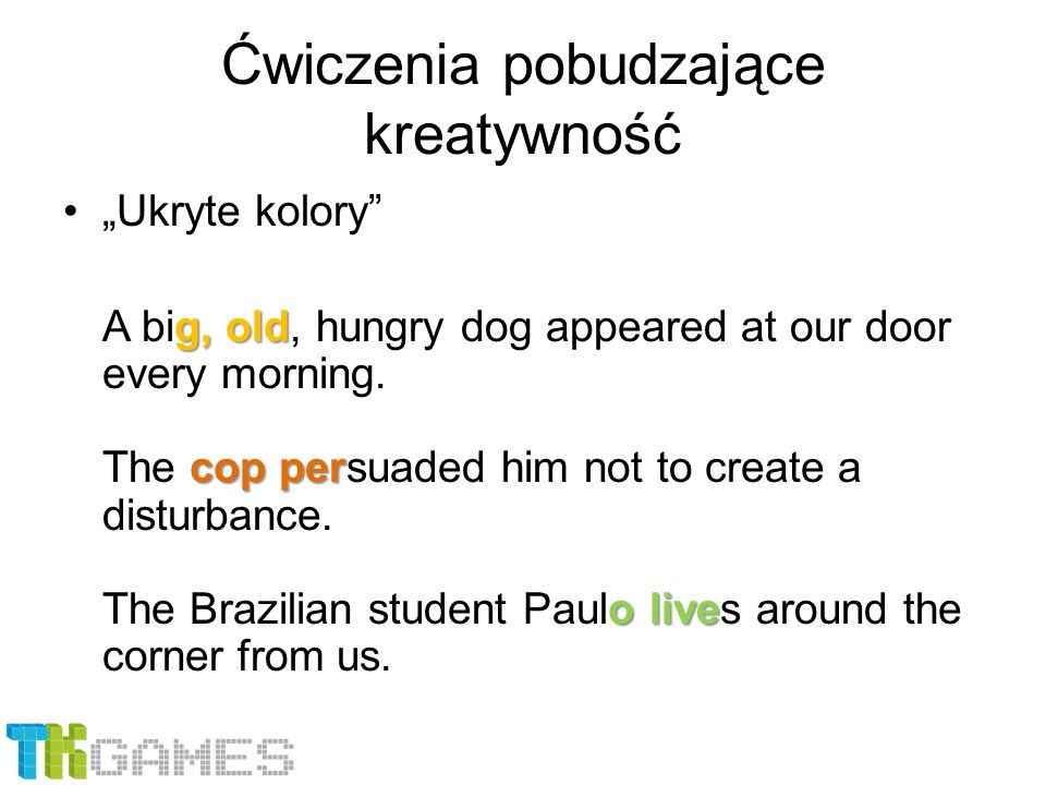 """Ćwiczenia pobudzające kreatywność """"Ukryte kolory"""" g, old cop per o live A big, old, hungry dog appeared at our door every morning. The cop persuaded h"""