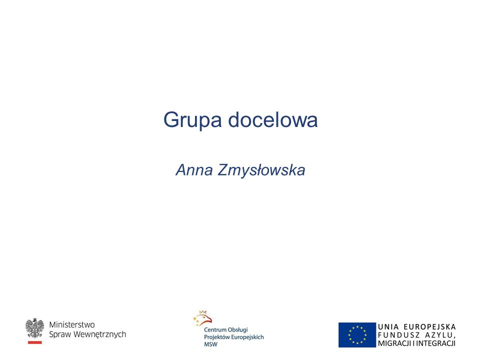 Grupa docelowa Anna Zmysłowska