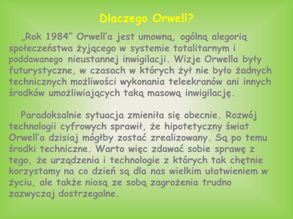 Dlaczego Orwell.