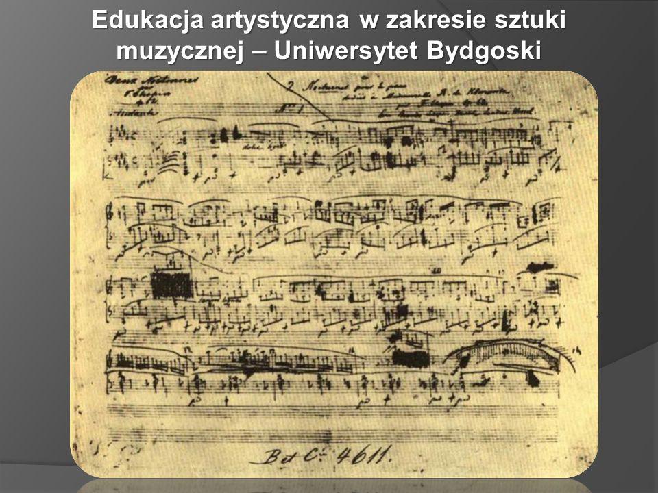 Edukacja artystyczna w zakresie sztuki muzycznej – Uniwersytet Bydgoski
