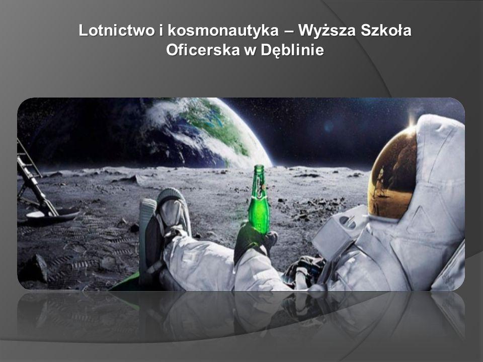 Lotnictwo i kosmonautyka – Wyższa Szkoła Oficerska w Dęblinie