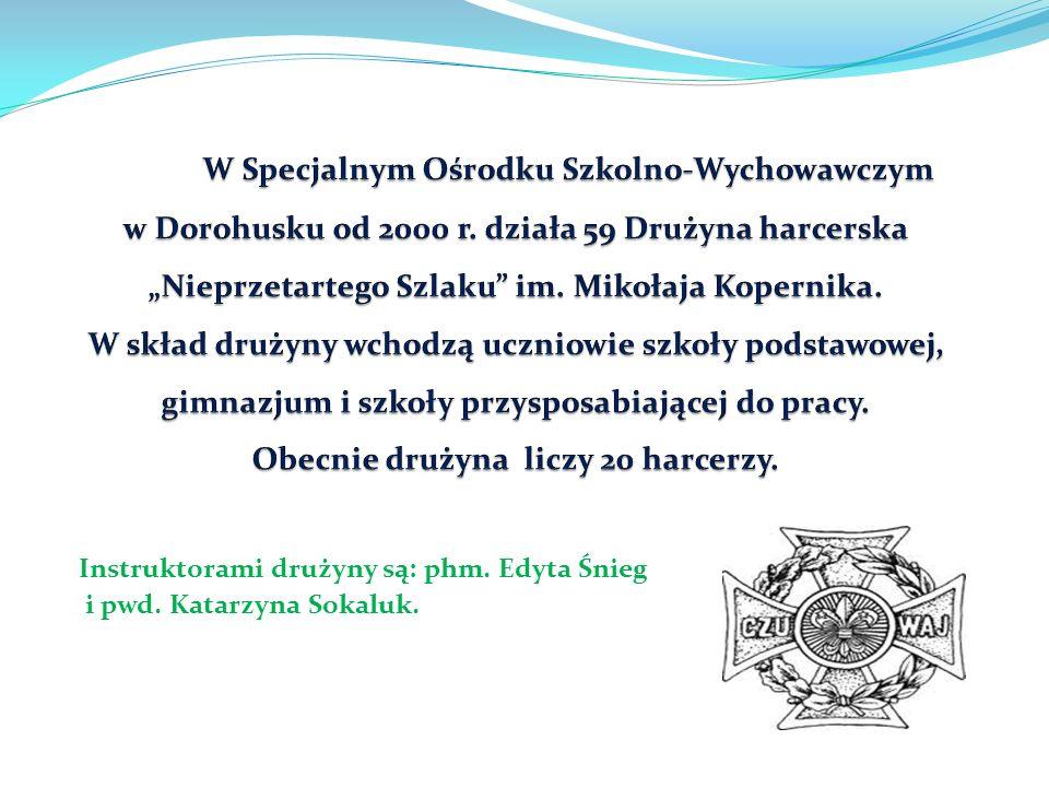 Instruktorami drużyny są: phm. Edyta Śnieg i pwd. Katarzyna Sokaluk.