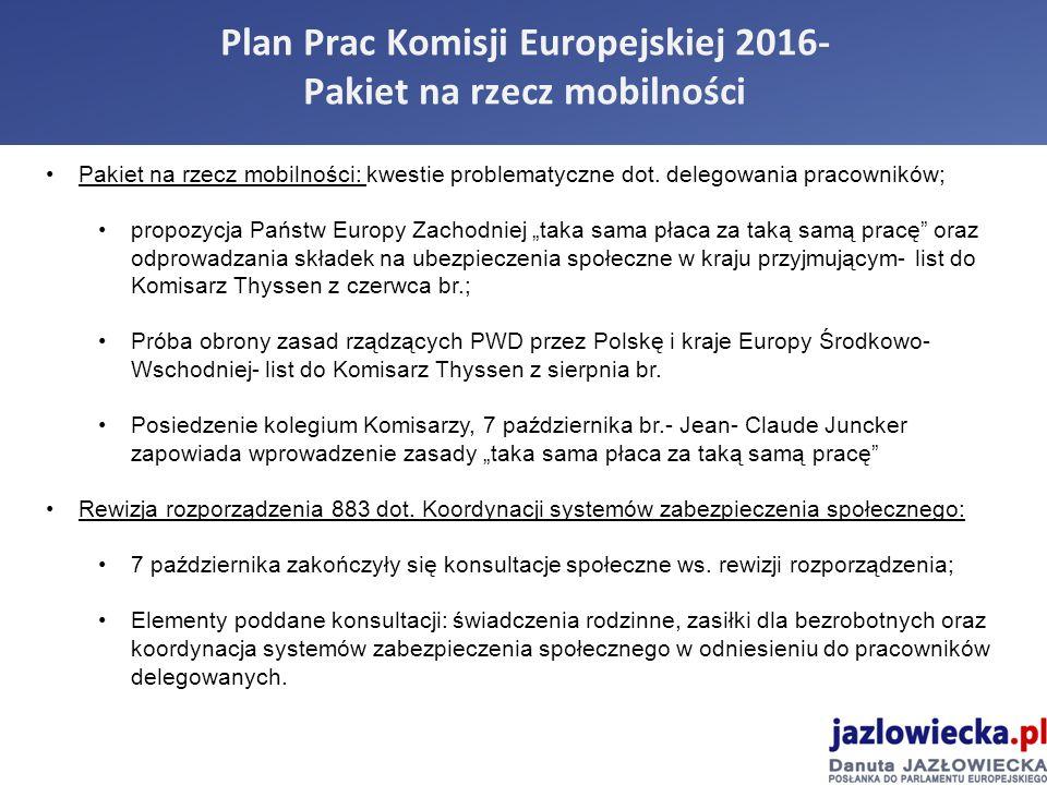 Plan Prac Komisji Europejskiej 2016- Pakiet na rzecz mobilności Pakiet na rzecz mobilności: kwestie problematyczne dot.