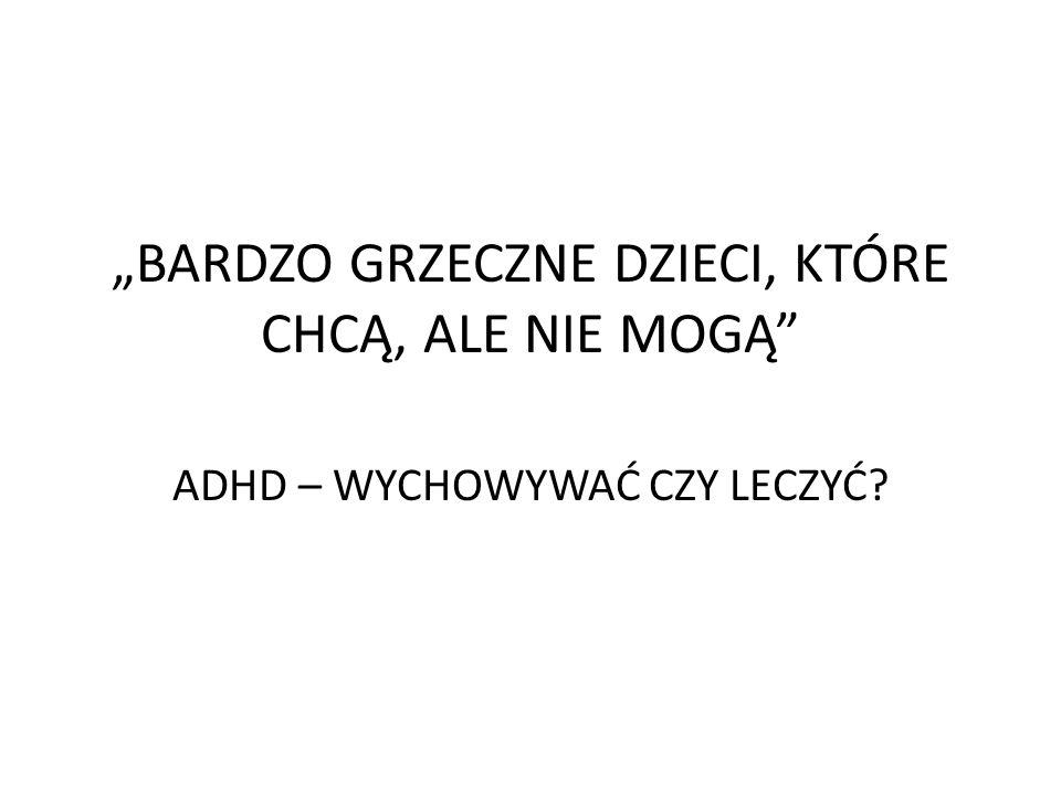 """Statystyka """" W każdej polskiej klasie jest dziecko z ADHD, 50 – 60% z nich jest zawieszonych w prawach ucznia, a 10-30 % nie kontynuuje nauki w szkole średniej ."""