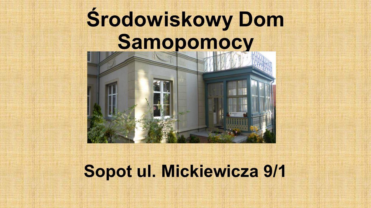 Środowiskowy Dom Samopomocy Sopot ul. Mickiewicza 9/1