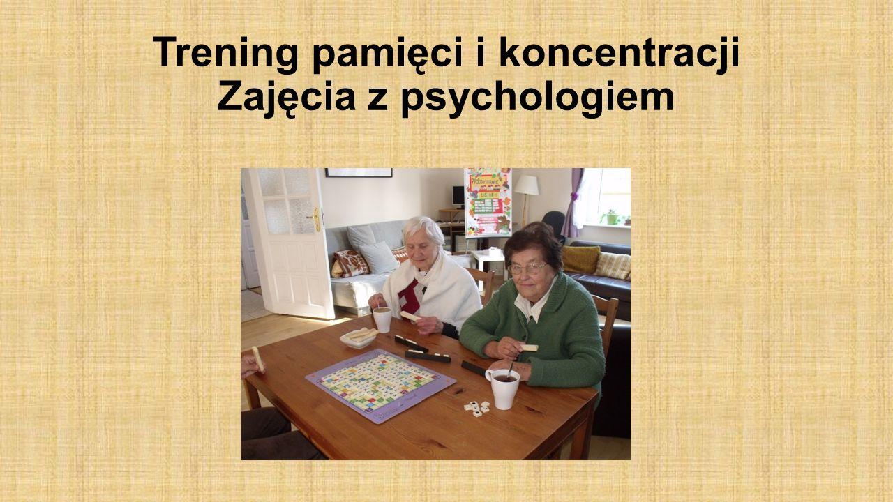 Trening pamięci i koncentracji Zajęcia z psychologiem