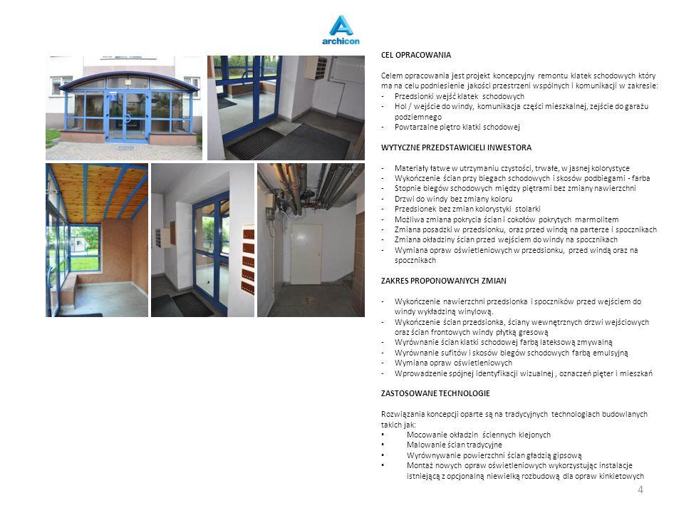 CEL OPRACOWANIA Celem opracowania jest projekt koncepcyjny remontu klatek schodowych który ma na celu podniesienie jakości przestrzeni wspólnych i komunikacji w zakresie: -Przedsionki wejść klatek schodowych -Hol / wejście do windy, komunikacja części mieszkalnej, zejście do garażu podziemnego -Powtarzalne piętro klatki schodowej WYTYCZNE PRZEDSTAWICIELI INWESTORA -Materiały łatwe w utrzymaniu czystości, trwałe, w jasnej kolorystyce -Wykończenie ścian przy biegach schodowych i skosów podbiegami - farba -Stopnie biegów schodowych między piętrami bez zmiany nawierzchni -Drzwi do windy bez zmiany koloru -Przedsionek bez zmian kolorystyki stolarki -Możliwa zmiana pokrycia ścian i cokołów pokrytych marmolitem -Zmiana posadzki w przedsionku, oraz przed windą na parterze i spocznikach -Zmiana okładziny ścian przed wejściem do windy na spocznikach -Wymiana opraw oświetleniowych w przedsionku, przed windą oraz na spocznikach ZAKRES PROPONOWANYCH ZMIAN -Wykończenie nawierzchni przedsionka i spoczników przed wejściem do windy wykładziną winylową.