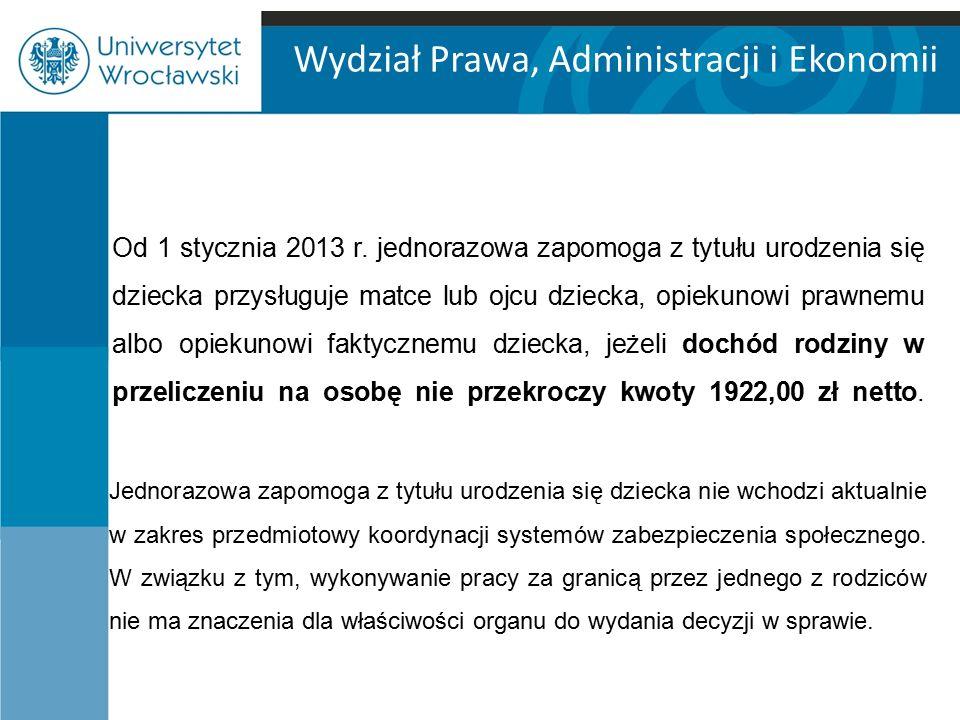 Wydział Prawa, Administracji i Ekonomii Od 1 stycznia 2013 r.