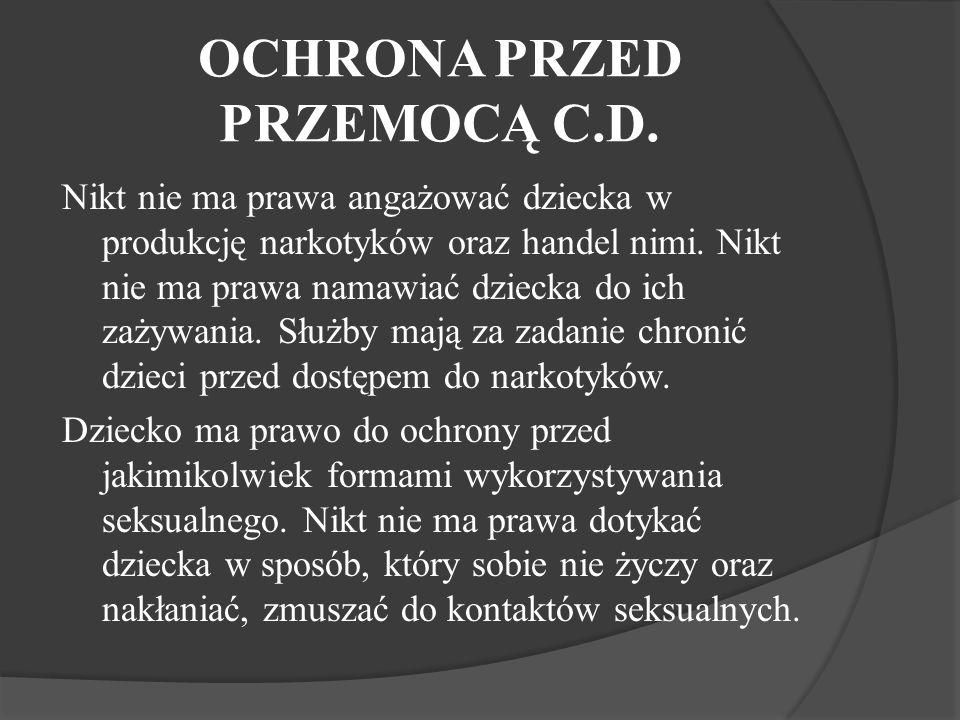 OCHRONA PRZED PRZEMOCĄ C.D.