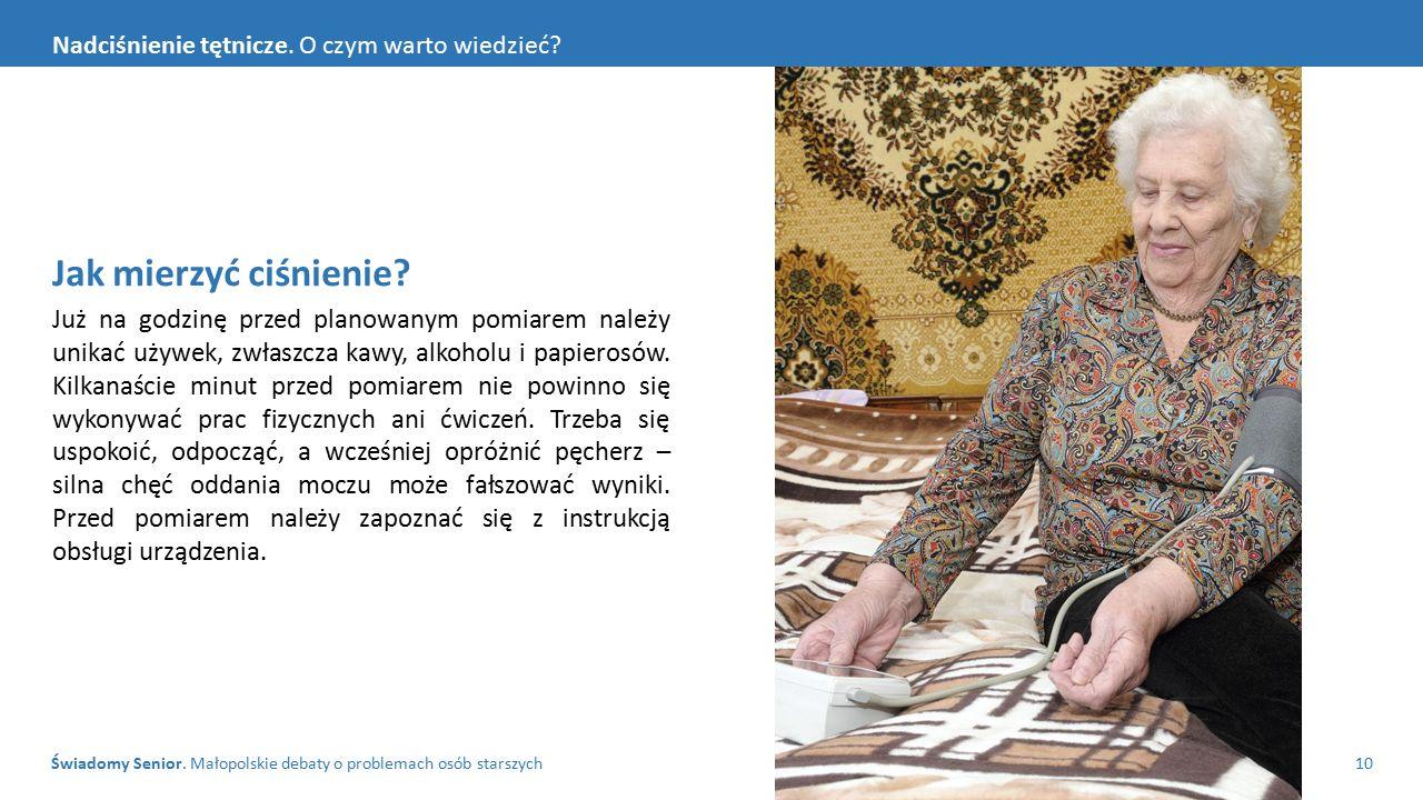 Świadomy Senior. Małopolskie debaty o problemach osób starszych10 Nadciśnienie tętnicze.