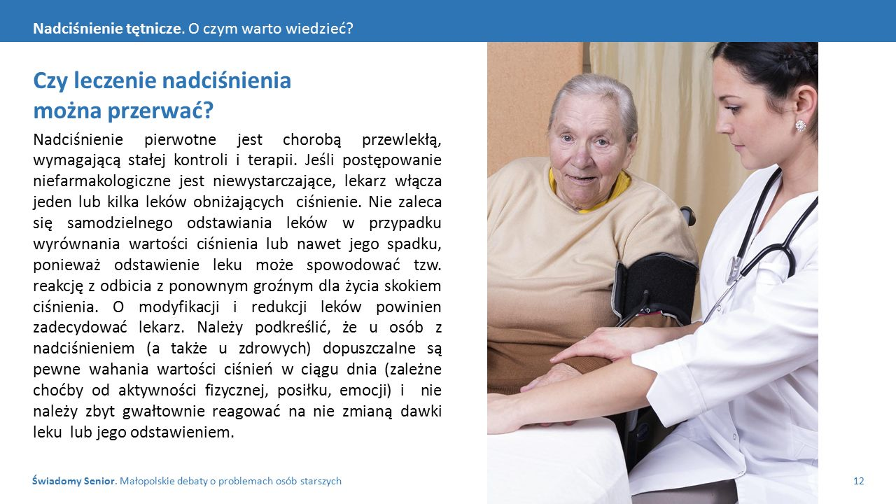 Świadomy Senior. Małopolskie debaty o problemach osób starszych12 Nadciśnienie tętnicze.