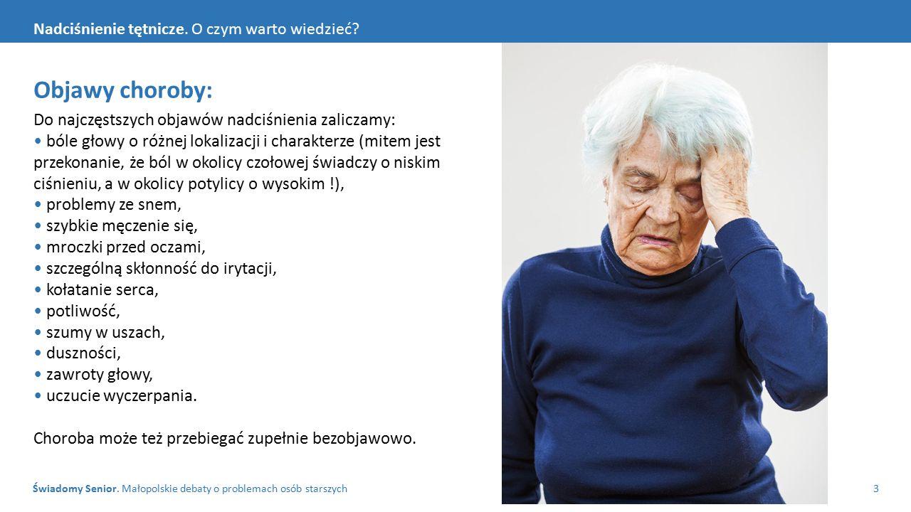 Świadomy Senior.Małopolskie debaty o problemach osób starszych4 Nadciśnienie tętnicze.