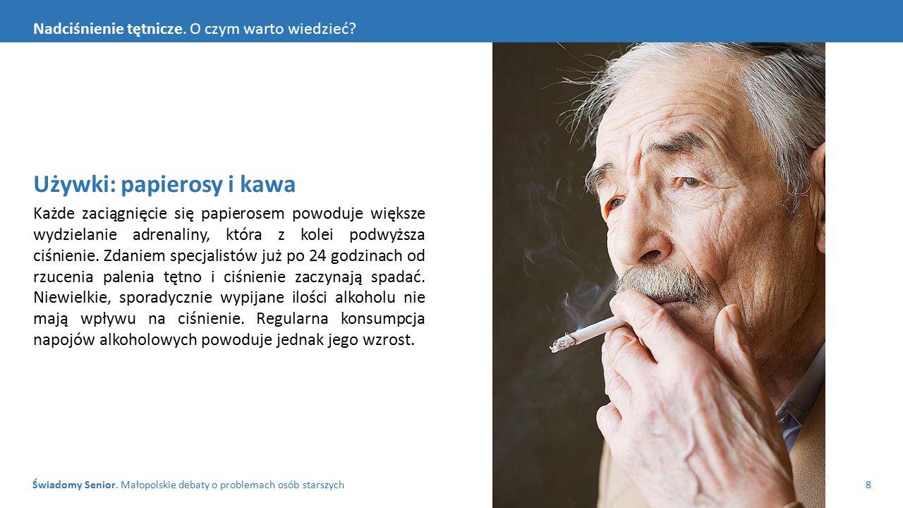 Świadomy Senior. Małopolskie debaty o problemach osób starszych8 Nadciśnienie tętnicze.