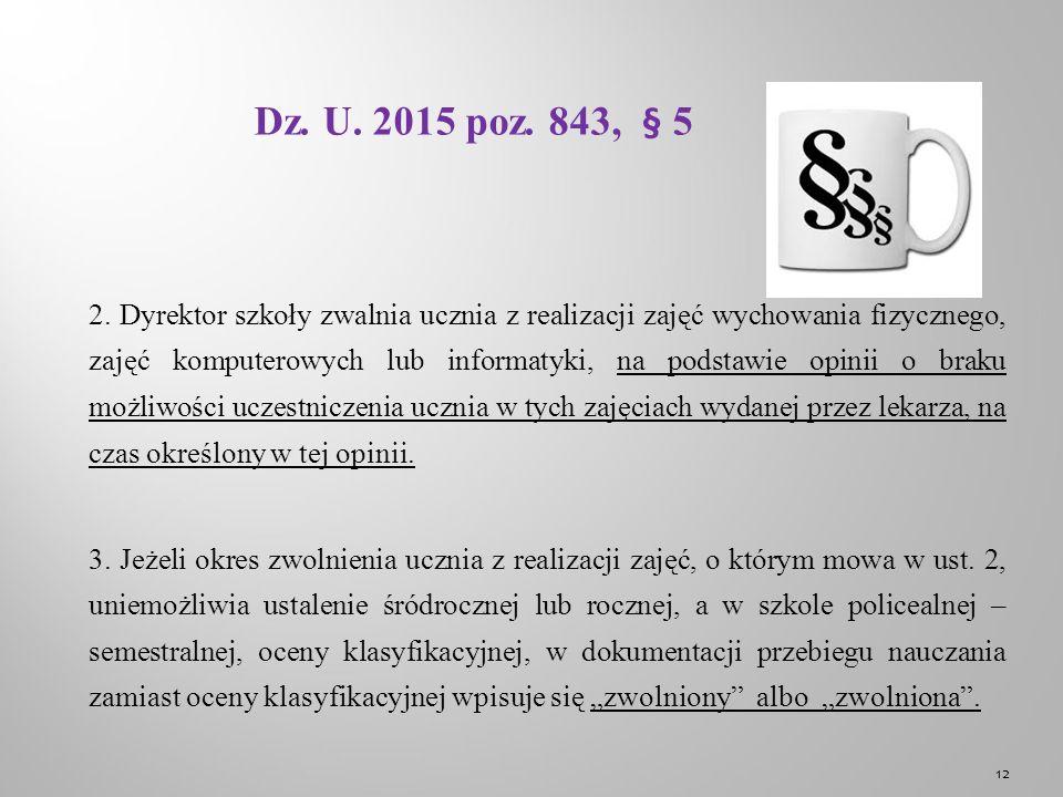 Dz. U. 2015 poz. 843, § 5 2.