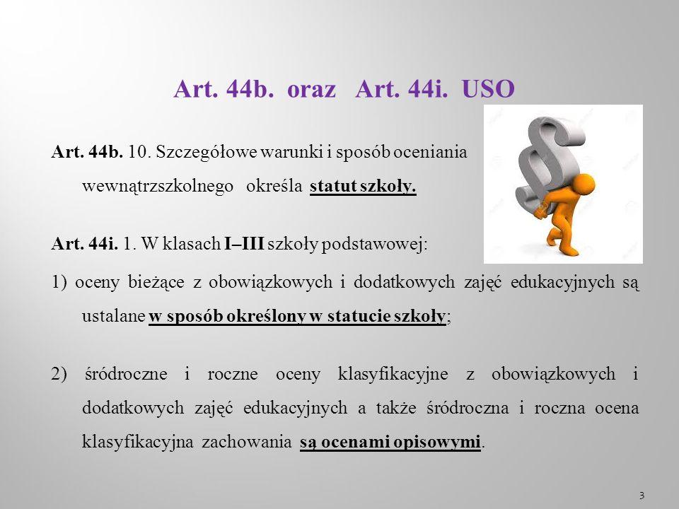 Art. 44b. oraz Art. 44i. USO Art. 44b. 10.