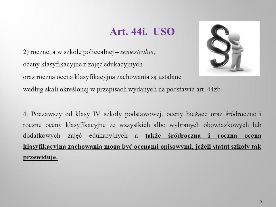 Art.44i. USO 5. W przypadku, o którym mowa w ust.