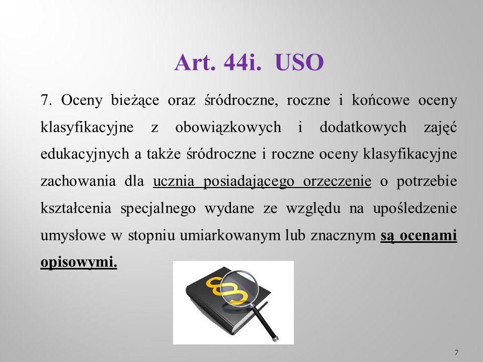 Art.44d. USO ZWOLNIENIE UCZNIA Z ZAJĘĆ WYCHOWANIA FIZYCZNEGO Art.