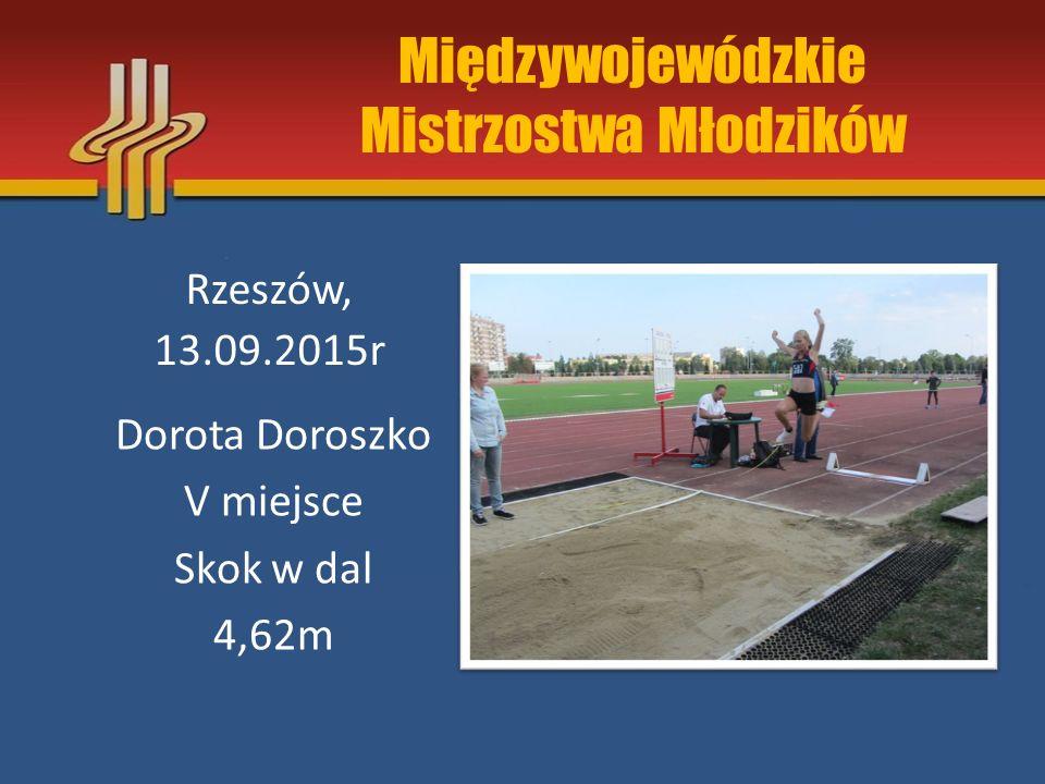 Międzywojewódzkie Mistrzostwa Młodzików Rzeszów, 13.09.2015r Kasia Kos VI miejscer Skok w dal 4,65m