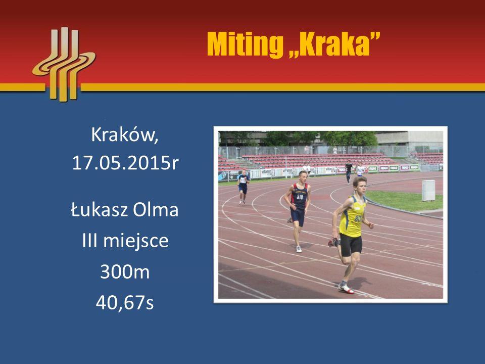 """Miting """"Kraka"""" Kraków, 17.05.2015r Łukasz Olma III miejsce 300m 40,67s"""