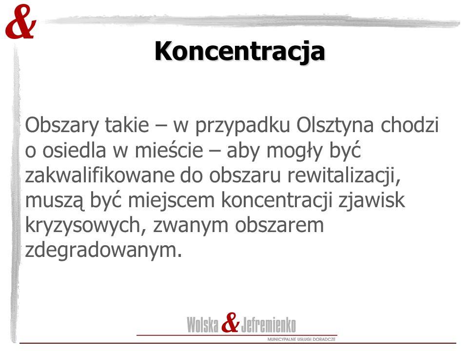 Obszary takie – w przypadku Olsztyna chodzi o osiedla w mieście – aby mogły być zakwalifikowane do obszaru rewitalizacji, muszą być miejscem koncentracji zjawisk kryzysowych, zwanym obszarem zdegradowanym.