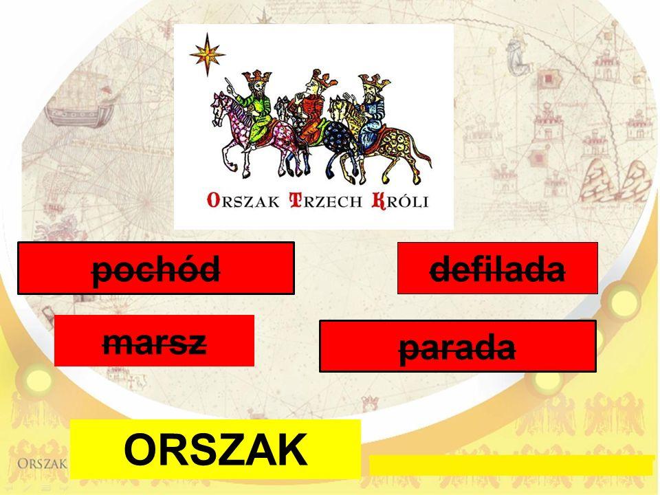 ORSZAK defilada marsz pochód parada