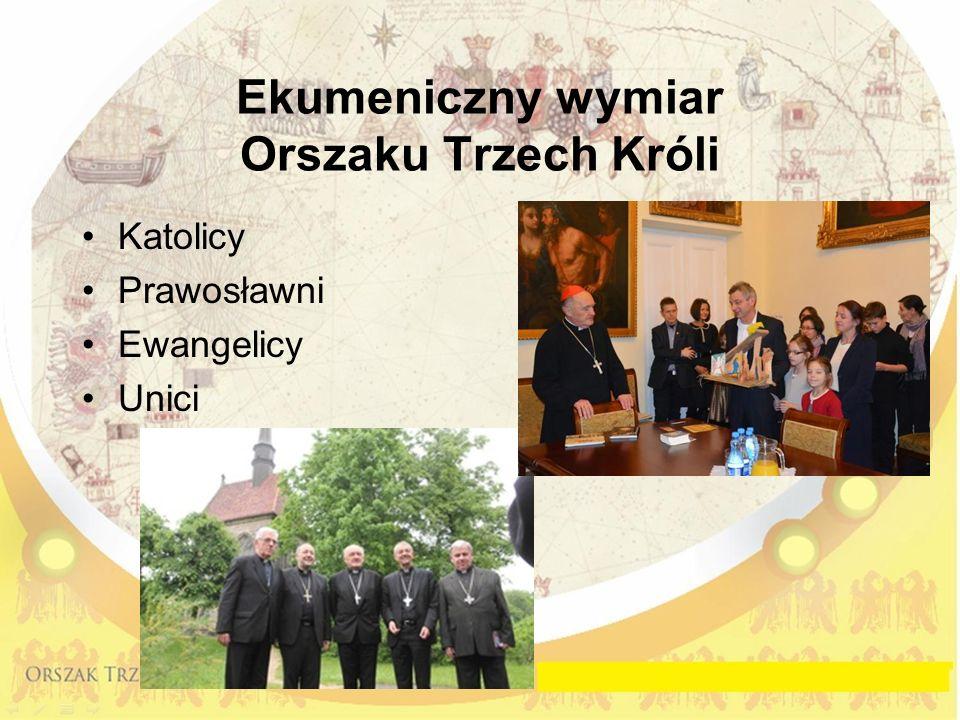 Ekumeniczny wymiar Orszaku Trzech Króli Katolicy Prawosławni Ewangelicy Unici