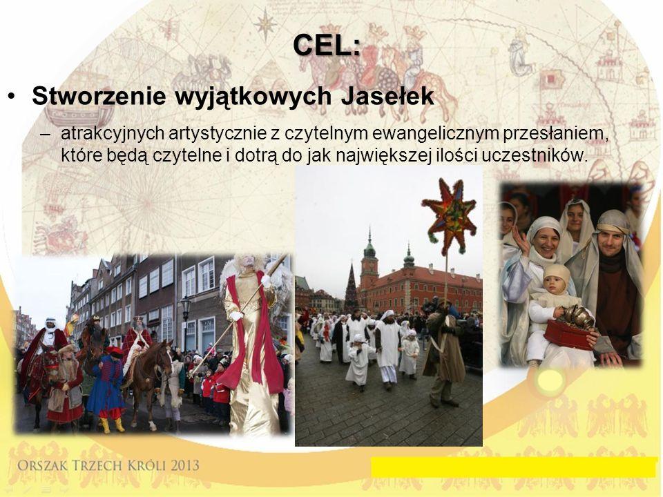 CEL: Stworzenie wyjątkowych Jasełek –atrakcyjnych artystycznie z czytelnym ewangelicznym przesłaniem, które będą czytelne i dotrą do jak największej ilości uczestników.