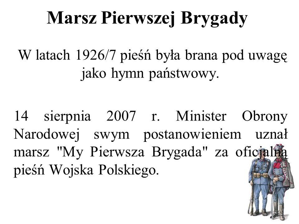 Przybyli ułani pod okienko 1914 tekst: Feliks Gwiżdż melodia: ludowa (autor nieznany)