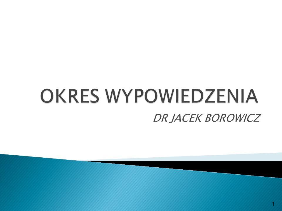 DR JACEK BOROWICZ 1