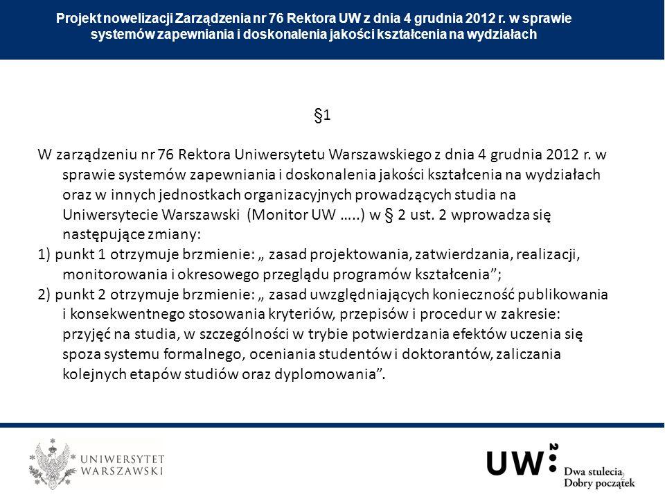 Obszary wskazane w § 2 ust.2 Zarządzenia nr 76 Rektora UW z 4 grudnia 2012 w sprawie systemów...