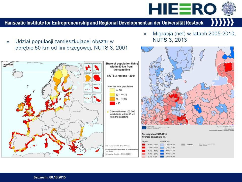 Hanseatic Institute for Entrepreneurship and Regional Development an der Universität Rostock »Udział populacji zamieszkującej obszar w obrębie 50 km od lini brzegowej, NUTS 3, 2001 »Migracja (net) w latach 2005-2010, NUTS 3, 2013 Szczecin, 08.10.2015