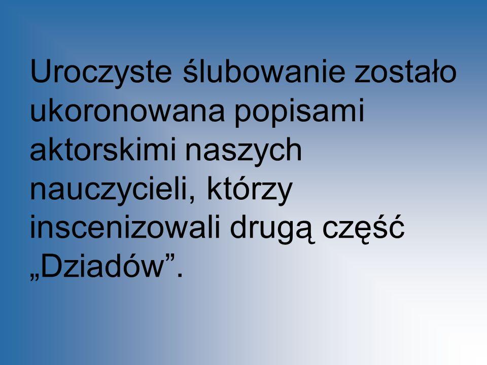 W rolę Guślarza wcielił się pan dyrektor Jerzy Tulik.