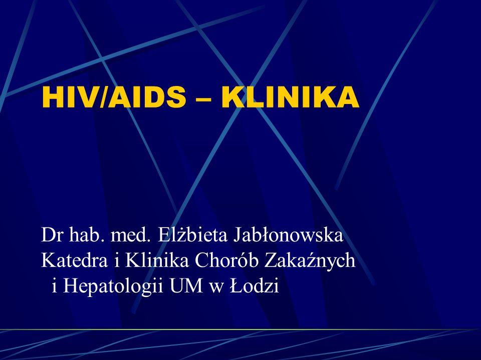 Naturalny przebieg wertykalnego zakażenia HIV 20% dzieci rozwija objawową chorobę AIDS – przed ukończeniem 1 roku życia, objawy pojawiają się średnio w 8 miesiącu życia.