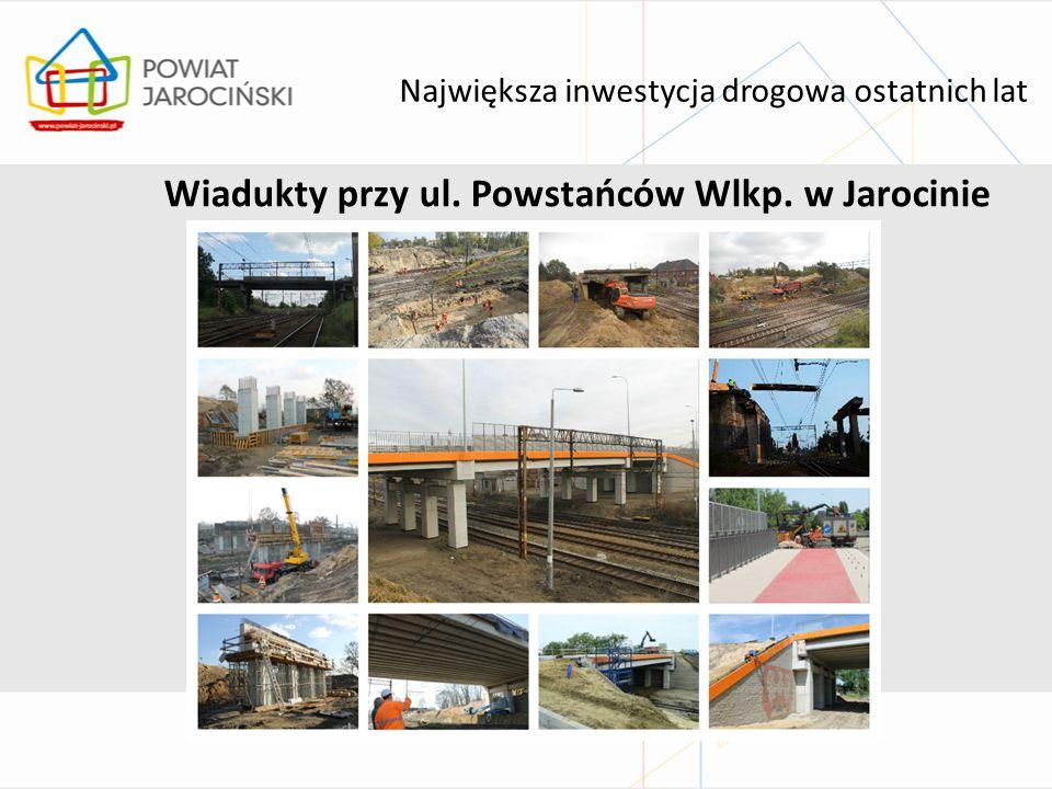 Największa inwestycja drogowa ostatnich lat Wiadukty przy ul. Powstańców Wlkp. w Jarocinie